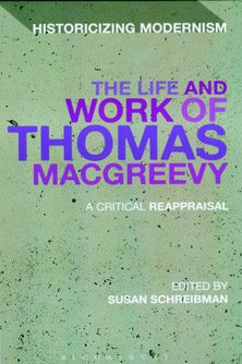 The Life and Work of Thomas MacGreevy: A Critical Reapprasial